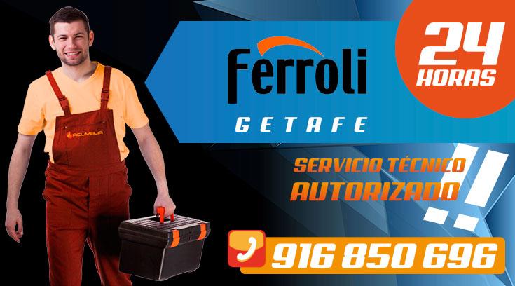 Servicio tecnico Ferroli Getafe